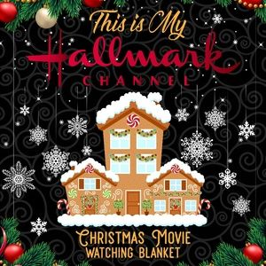 This is My Hallmark Channel Christmas blanket